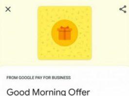 Google Pay Merchant Good Morning Offer 2020